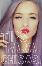 Tips para chicas. by Jaqui_JJ