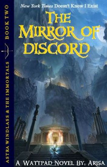 The Mirror of Discord | A Percy Jackson Fanfiction (Book Two)