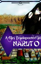 A Girl Transported In Naruto by Cleo_Adragon
