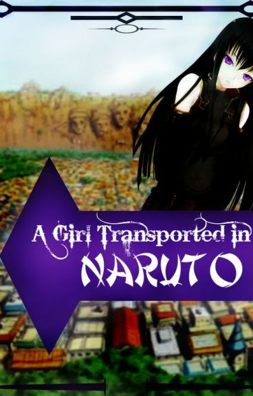 A Girl Transported In Naruto