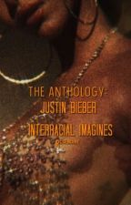 Justin Bieber Interracial Imagines (BWWM)*Requests Open* by Neverenoughbizzle