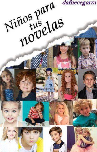 Niños para tus novelas --Editando--