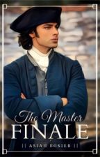 The Master Finale | manxman | (Book Four: The Master Collection) by AlexandriaBo