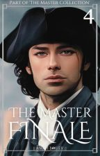 The Master Finale | manxman | (Book Four: The Master Collection) by JosslynWho