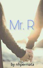 Mr. R by nhpermata