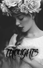 Thoughts  by BookishSimpleGirl