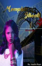 Memphis Streets 3: Revenge by Jayda-Raye