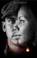 Nouvelles braises by soowgood