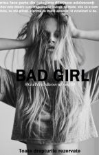 Bad Girl by GirlWithBrownEyes159