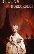 Regina Mordorului by alexandracosmescu123