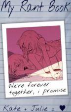 Rant Book de Lesbienne by LesbienneKate