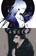 Fallen Angel (creepypastas y Tn) *[PAUSADA]* by Anne_Leonhardt