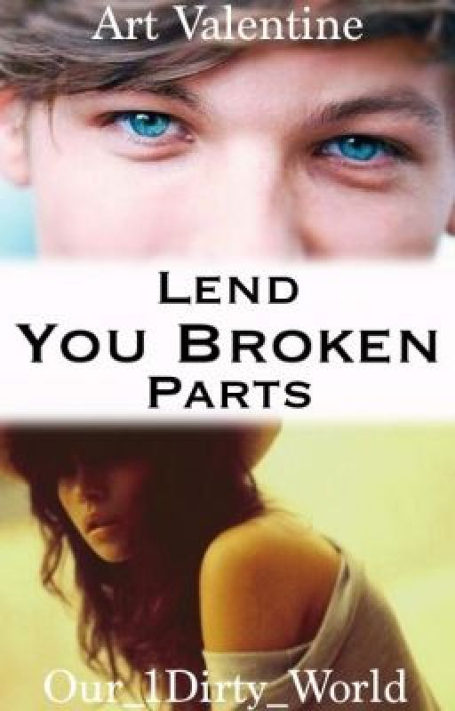 Lend You Broken Parts (Discontinued) by Our_1Dirty_World