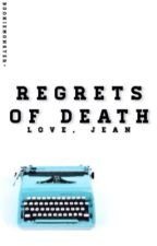 | Regrets of Death | by bookiemonster-