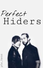 Perfect Hiders by ptx_teas