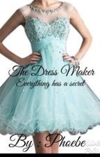The Dress Maker by EmilyBooks200