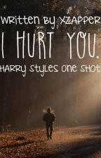 I hurt you. || h.s one shot by awckles