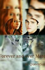 forever and ever Mate by QueenSamyRose