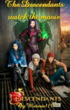 Disney Descendants (The Descendants watch the movie) by Wisteria115
