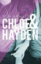 Chloe & Hayden (Em Pausa) by bmaraujo