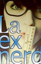 la ex nerd by OsdryReynoso