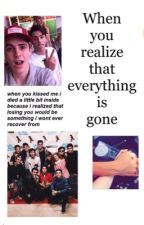 When you realize that everything is gone|| Magcon&OmahaSquad by xNashssmile