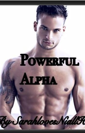 Powerful Alpha     (Completed)