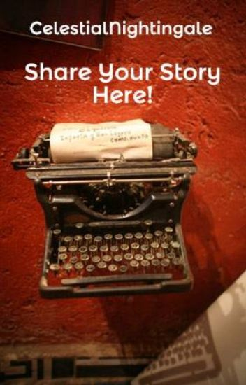 Share Your Story Here!