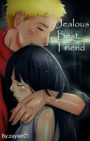 (completed)Jealous best friend (naruhina)
