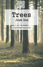 Trees - Josh Dun by idekanymorebby