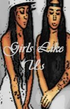 Girls Like Us ( A Mindless Behavior Love Story) Editing by rocschickk_