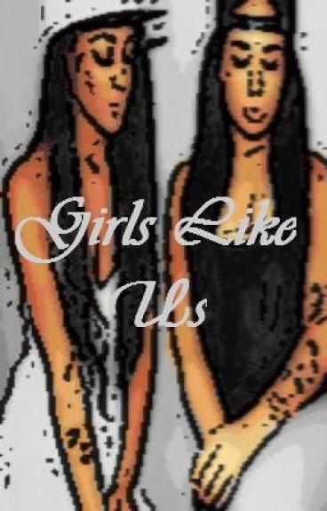 Girls Like Us ( A Mindless Behavior Love Story) Editing