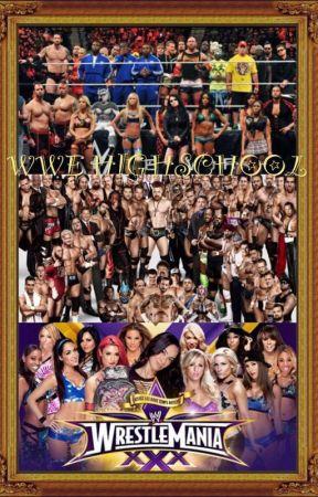 WWE High School (A WWE Fanfiction) by AmbroseGirl234
