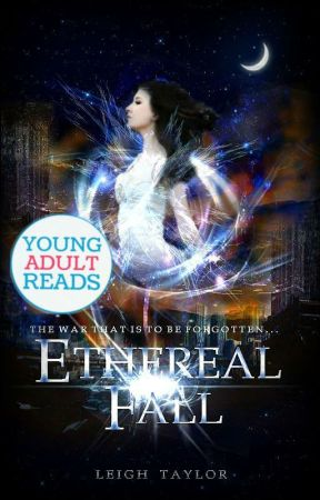Ethereal Fall [Undergoing Major Editing] | #Wattys2016 by -stellar