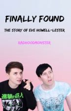 Finally Found (adopted by Dan and Phil) by RadHoodMonster