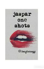 jaspar one shots//imagineamyy  by imagineamyy