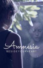 Amnesia || l.h. [Da Revisionare] by Besideyourheart