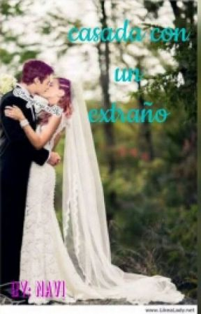 Casada con un extraño (ADAPTADA) jortini by naviluz