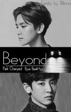 Beyond. 「ChanBaek」 by MinHonney