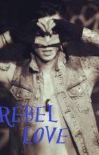 Rebel Love {Andy Biersack Love Story} by PandoraWillow