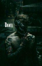 Dante[ PAUSADA]  by AutoraSecret