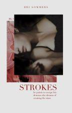 Strokes by -romantically