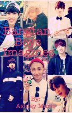 Bangtan Boys Imagines by ashleymarieluvsyou