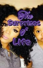 The Surprises Of Life by ROMAN_IS_SEXY