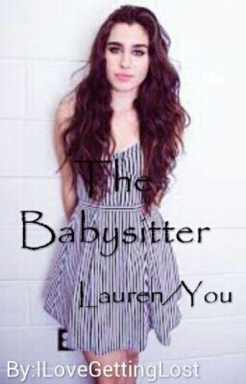 The Babysitter (Lauren/You)