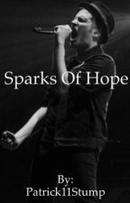 Sparks Of Hope (A Peterick A/U) by Patrick11Stump