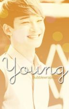 Young ( EXO Chen One Shot) by bubblewraps22