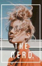 The nerd | JG & ME by raniasbooks