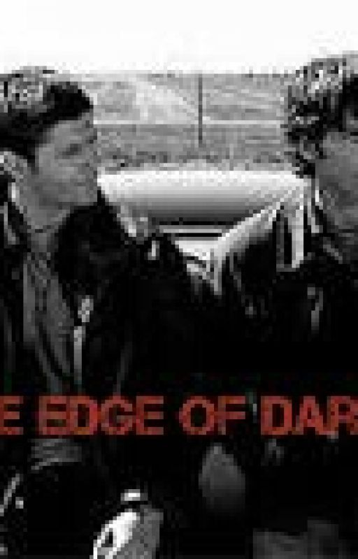 To The Edge Of Darkness (Supernatural) by Chevy_girl01