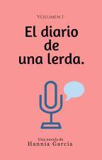 El diario de una estúpida. by hanniagarciaa